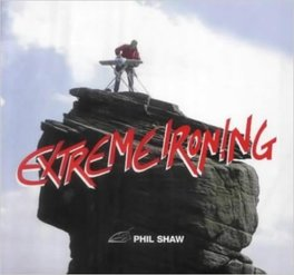 "Book cover of Phil Shaw's ""Extreme Ironing"""