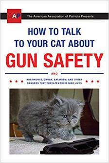 "Zachary Auburn's ""How to Talk to Your Cat About Gun Safety"""