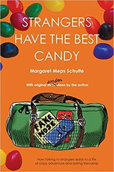 Cover the book, Strangers Have The Best Candy