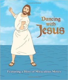 "Cover of ""Dancing with Jesus"" written by Sam Stall"