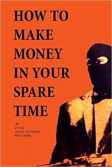 http://www.amazon.com/Make-Money-Your-Spare-Time/dp/1499128304