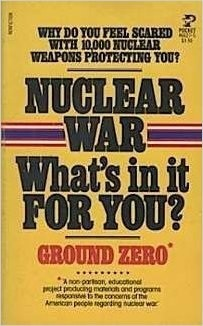 "Cover of ""Nuclear War: What's In It For You?"""