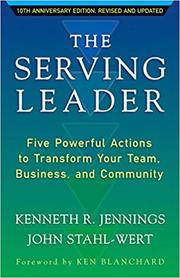 Kenneth R. Jennings and John Stahl-Wert tackle servant leadership in,
