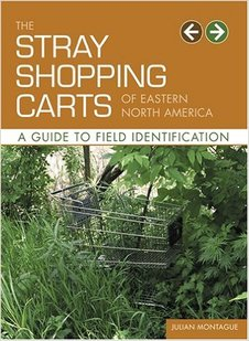 "Julian Montague's ""The Stray Shopping Carts of Eastern North America"""