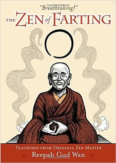 """The Zen of Farting"" by Reepah Gud Wan book cover"