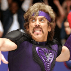 Ben Stiller's Dodgeball character with the Zappa facial hair.