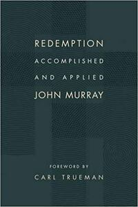 Book cover of Redemption Accomplished and Applied