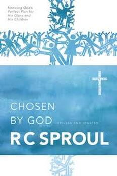 The cover of Chosen by God by R. C. Sproul